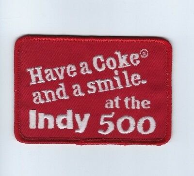"""vintage """"Have a Coke and a smile at the INDY 500"""" patch - NEW! *Cloth Back*"""