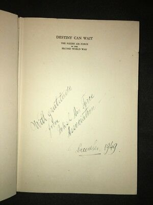 History of Polish Air Force WW II - Destiny can wait 1949 1st Edition SIGNED