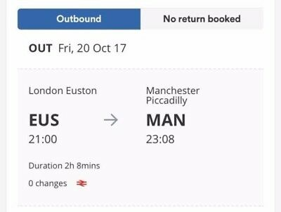 2x adults London Euston to Manchester Piccadilly 20/10/17 9pm