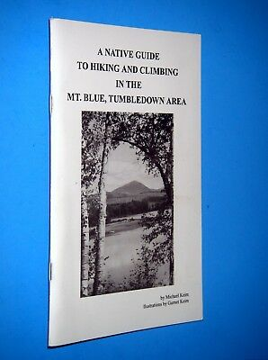 Keim, Michael; ~  A NATIVE GUIDE TO HIKING & CLIMBING  ~  1993; SC; Gift Quality