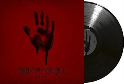 Then Comes Silence-Blood  VINYL NUEVO