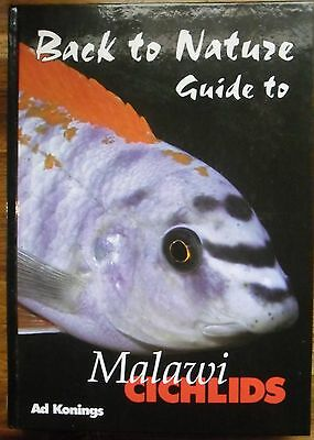 Malawi Cichlids - Back To Nature Guide...ad Konings..like New..2Nd Edition  2003