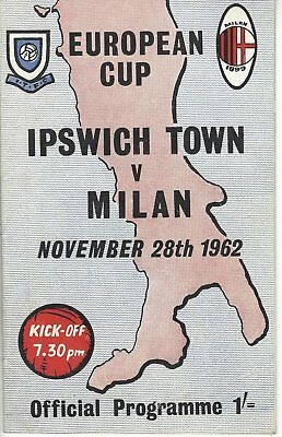 IPSWICH TOWN v A.C. MILAN 62-3 European Cup Programme