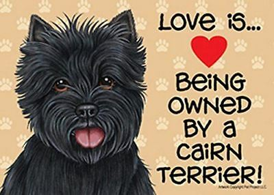 "Love is… being owned by a Cairn Terrier (Black) 5"" x 7"" Plastic Dog Sign"