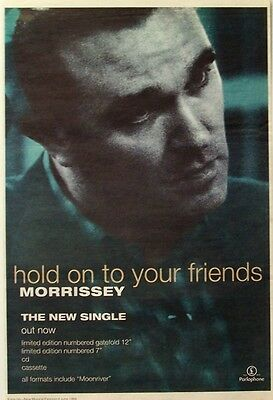 MORRISSEY 1994 Poster Ad HOLD ON TO YOUR FRIENDS