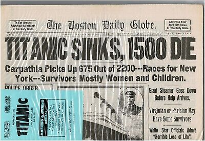 Reprint Boston Daily Globe April 16, 1912 TITANIC SINKS 1,500 DIE Factory Sealed