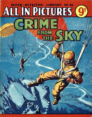 SUPER DETECTIVE LIBRARY No.45 - CRIME FROM THE SKY - Facsimile Comic