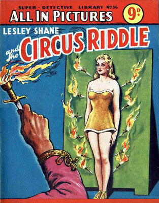 SUPER DETECTIVE LIBRARY No.56 - THE CIRCUS RIDDLE - Facsimile Comic