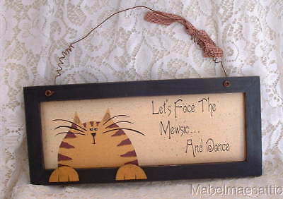 New Folk Art Country Folk Orange Tabby Face the Mewsic and Dance Cat Wood SIGN