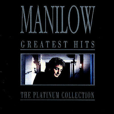 Manilow, Barry : Barry Manilow - Greatest Hits: The Platinum Collection CD