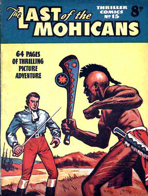 THRILLER COMICS / PICTURE LIBRARY No.15 - LAST OF MOHICANS -  Facsimile Comic