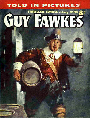 THRILLER COMICS / PICTURE LIBRARY No.49 - GUY FAWKES -  Facsimile Comic