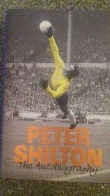 "PETER SHILTON THE AUTOBIOGRAPHY 1st EDITION SIGNED ""TO RAY, HAPPY CHRISTMAS"""