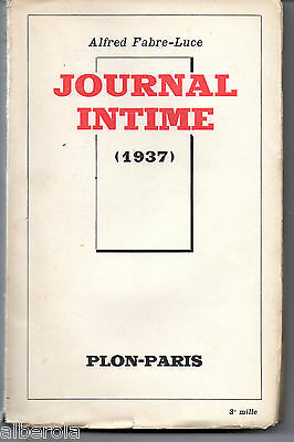 Alfred Fabre-Luce-Journal Intime 1937 - Dedicace