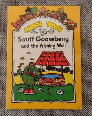 The Munch Bunch Scruff Gooseberry and the Wishing Well