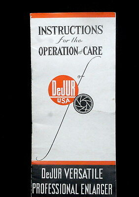 DeJUR VERSATILE PROFESSIONAL ENLARGER INSTRUCTIONS FOR OPERATION AND CARE