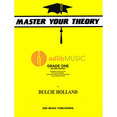 Master Your Theory Grade One - A graded theory course for music students - Dulci