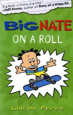Big Nate on a Roll-NEW-9780007355181 by Peirce, Lincoln