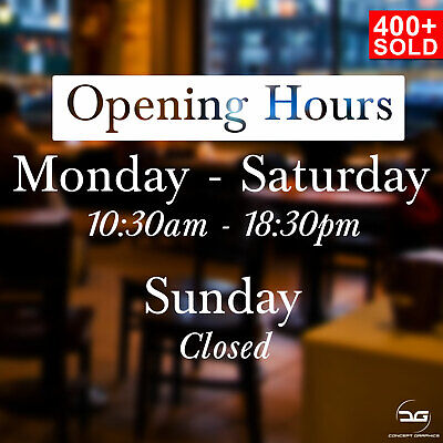 Simple Bespoke Opening Times/Hours Shop Window Door Vinyl Sticker Sticker Sign