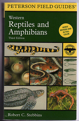 A Field Guide to Western Reptiles  and Amphibians