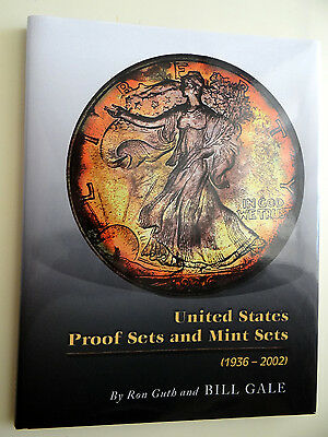 United States Proof Sets and Mint Sets 1936-2002 by Ron Guth and Bill Gale HC/DJ
