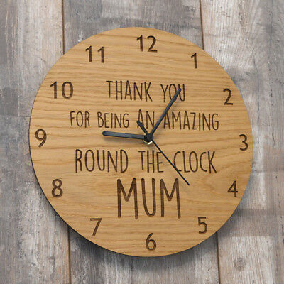 Thank You For Being An Amazing Round The Clock Mum Wooden Clock For Mothers Day
