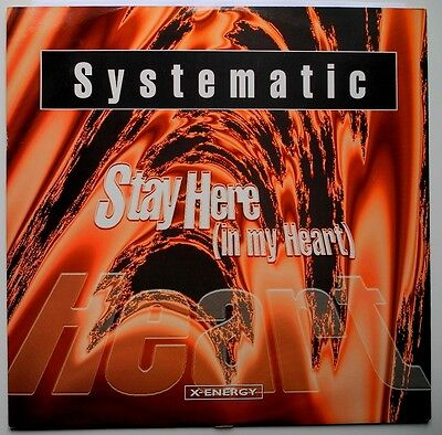 """12"""" It**systematic - Stay Here (In My Heart) (X-Energy Records '96)**26352"""