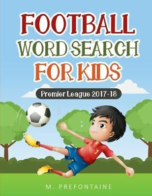 Football Wordsearch for Kids: Premier League by M Prefontaine New Paperback Book