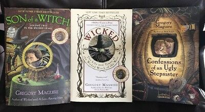 Lot of 3 GREGORY MAGUIRE BOOKS, WICKED; SON OF A WITCH; CONFESSIONS OF UGLY STE