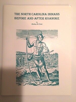 Signed Book: The North Carolina Indians Before And After Roanoke Native American