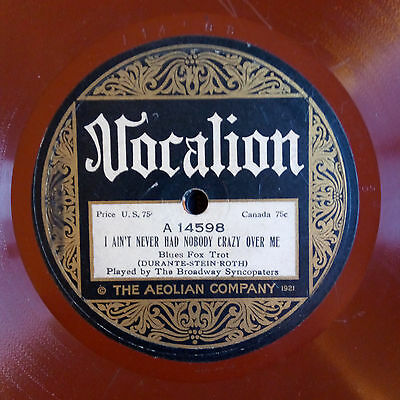 BROADWAY SYNCOPATORS 78rpm I ain't never had nobody crazy over me/Two time Dan