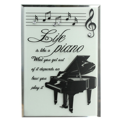 Glass Plaque - 'Life is Like a Piano - what you get out of it depends on how you