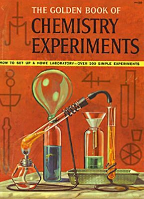 The Golden Book of Chemistry Experiments Rare Banned edition 1963 Ebook Cd PDF h