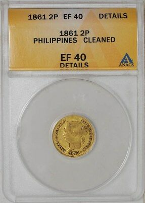 1861 Philippines Gold 2 Pesos EF40 Details ANACS