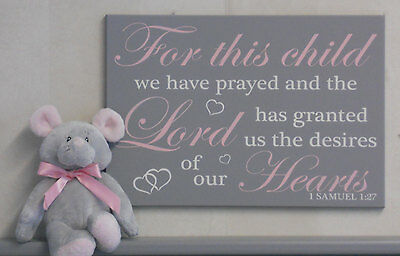 1 Samuel 1:27 Wall Sign: For this Child We Have Prayed and the Lord has granted