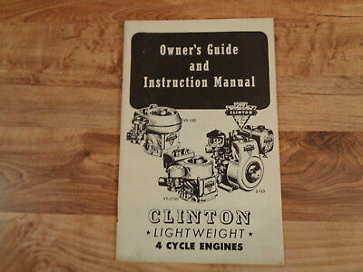 Clinton Engines Owner's Guide and Instruction Manual Lightweight 4 Cycle Engines