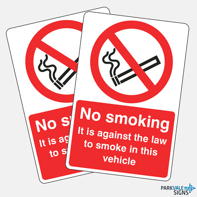 Pack of 2 No Smoking/Against The Law In This Vehicle Signs