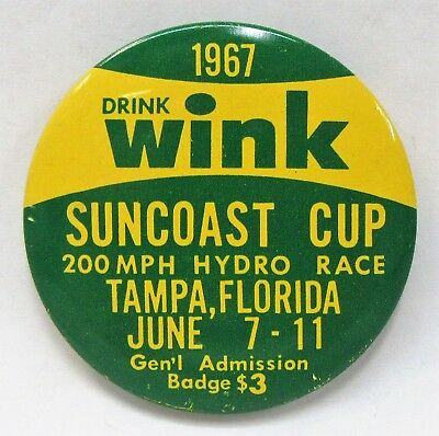1967 WINK Soda SUNCOAST CUP TAMPA FLORIDA pinback button hydroplane boat racing