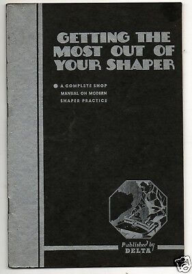 Getting The Most Out Of Your Shaper Delta 6th Edition 1943