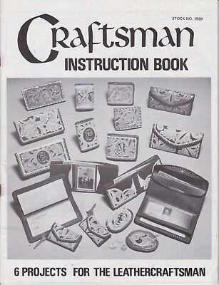 Craftsman Instruction Book 6 Projects for Leather Patterns Instructions #1939