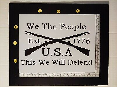"We The People 1776 Crossed Rifles 11"" x 8.5"" Custom Stencil FAST FREE SHIPPING"