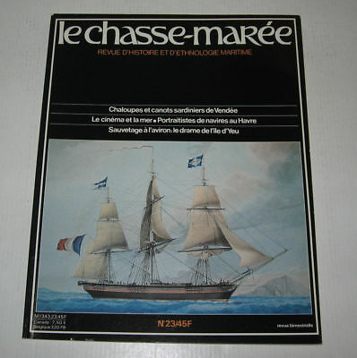 Le Chasse Maree N° 23,1986,tbe,histoire Maritime,sardiniers Vendee,le Havr,yeu