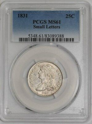 1831 Capped Bust Quarter 25c Small Letters MS61 PCGS