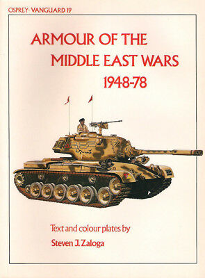 P29 Osprey Vanguard 19: ARMOUR OF THE MIDDLE EAST WARS 1948-78, S. Zaloga