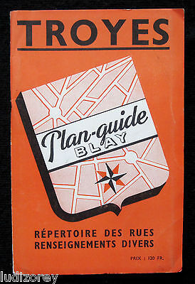 Troyes Plan 1954 Guide Blay Cartographie Rue Ville Champagne Ardenne Aube 10