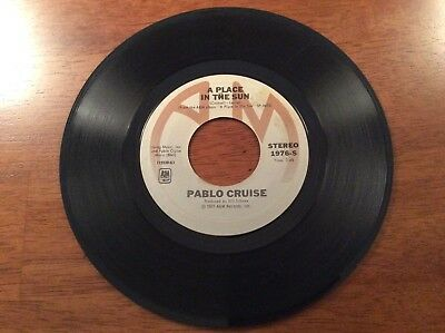 Pablo Cruise A Place In The Sun And El Vernal 45 Record
