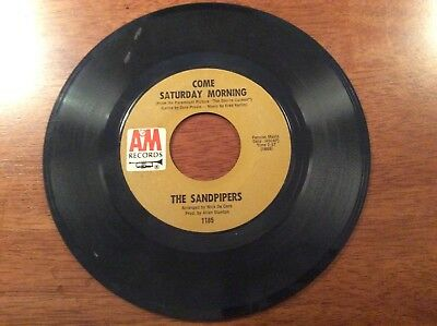 The Sandpipers Come Saturday Morning And To Put Up With You 45 Record