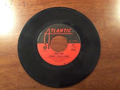 Crosby, Stills & Nash Just A Song Before I Go And Dark Star 45 Record