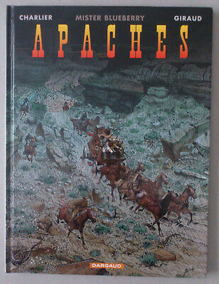 Charlier / Giraud  ***  Blueberry. Apaches  ***  Eo 2007 Tbe