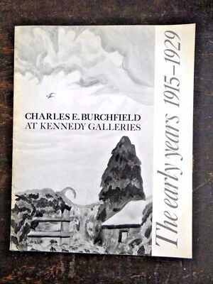 Charles E. Burchfield at Kennedy Galleries: The Early Years, 1915-1929